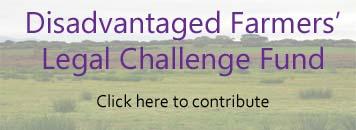 Disadvantaged Farmers' Legal Challenge Fund